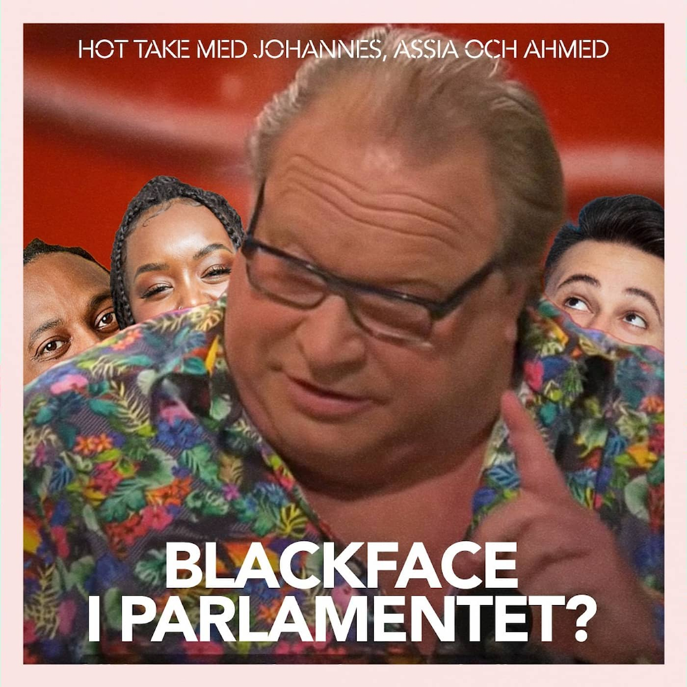 Blackface i Parlamentet?