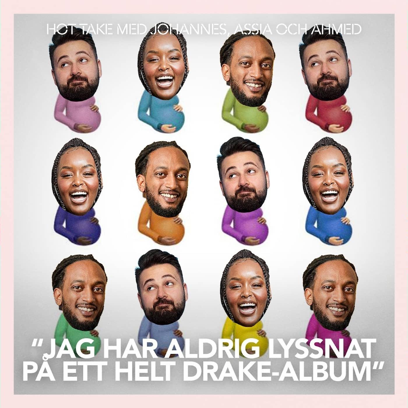 """""""Jag har aldrig lyssnat på ett helt Drake-album"""""""