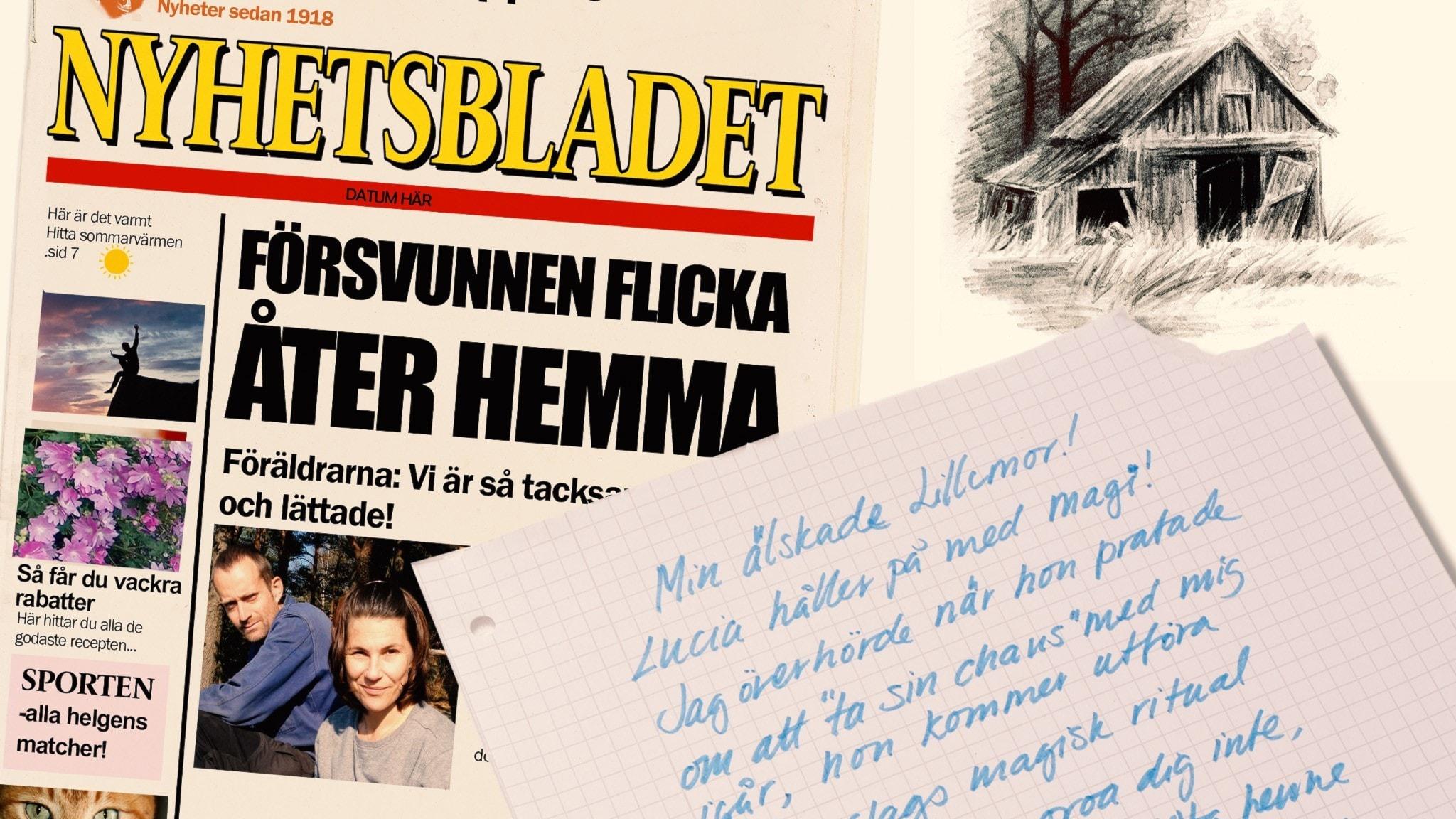 Del6. Försvunnen flicka hemma. Ett brev: Lucia håller på med magi.