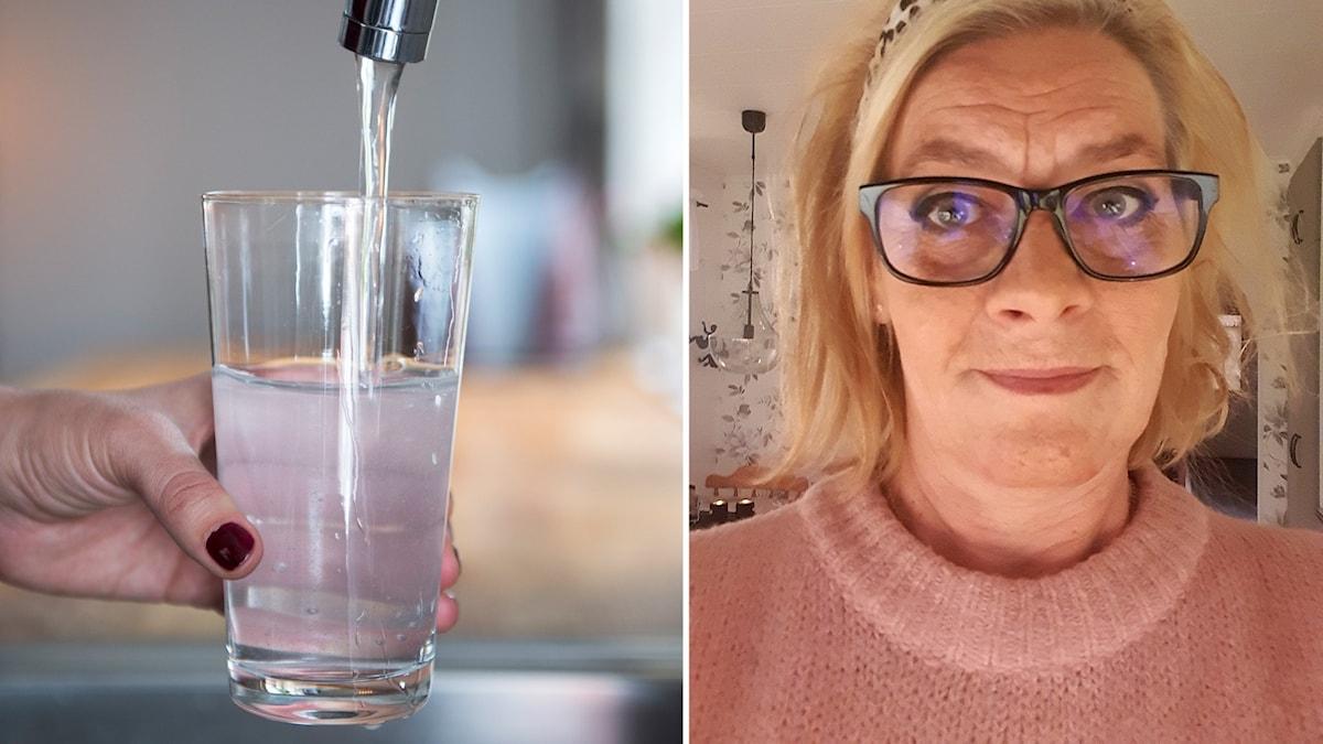 Två bilder: kvinnohand håller i glas som fylls med vatten ur kran samt selfie inomhus blond, medelålders kvinna med mörka glasögon