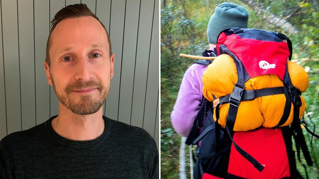 Två bilder: Porträttbild korthårig man med skägg och mustasch i mörk tröja samt person med stor ryggsäck ute i naturen