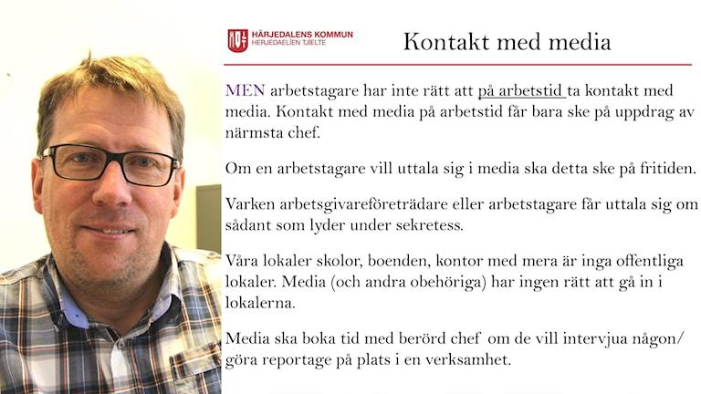 Anders Häggkvist (C) Kommunalråd Härjedalen och dokument om mediahantering