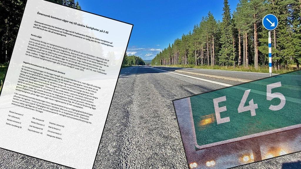 """Ett montage över en skriver debattartikel, en bild över en asfalterad väg och en skylt som det står """"E 45"""" på."""