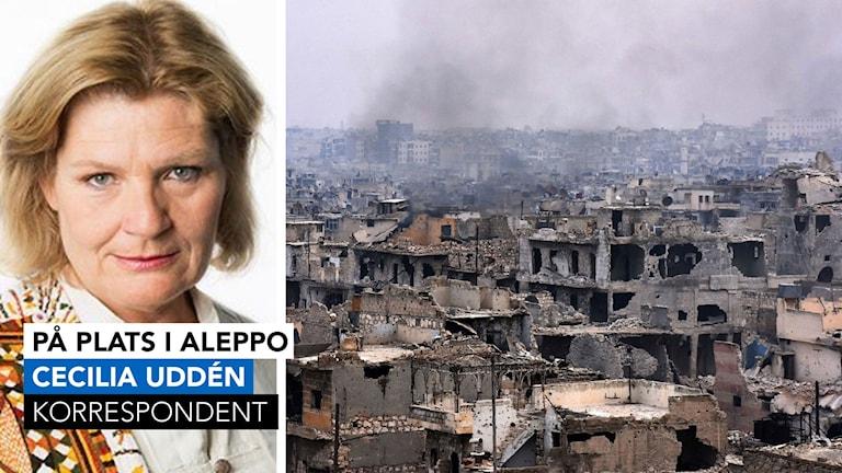 Cecilia Uddén på plats i Aleppo