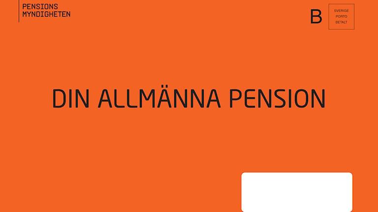 Orange kuvertet från Pensionsmyndigheten Foto: Pensionsmyndigheten/Scanpix.