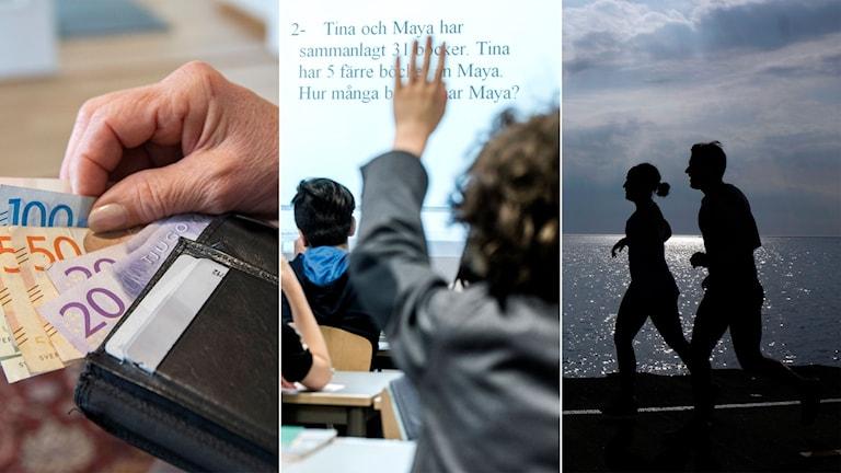 Pengar i plånbok, bild från klassrum och bild på joggande par.