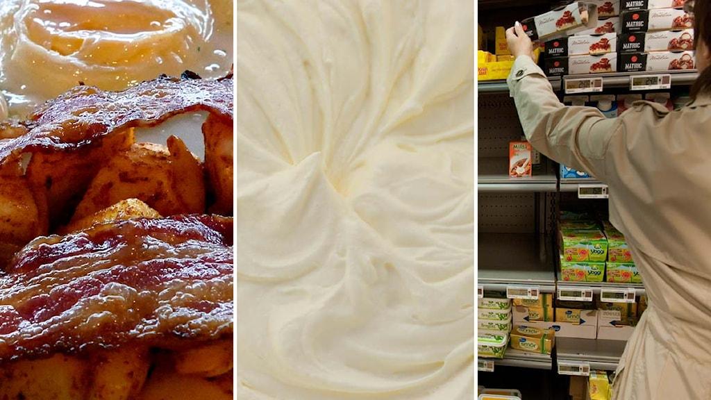 Vispgrädde bacon och ägg, smörhylla i affär. Foto: Scanpix Montage: Sveriges Radio