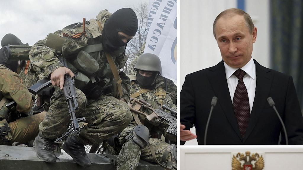Bildsplit: Proryska trupper och Vladimir Putin. Foto: Efren Lukatsky/TT och Sergei Chirkov/TT.