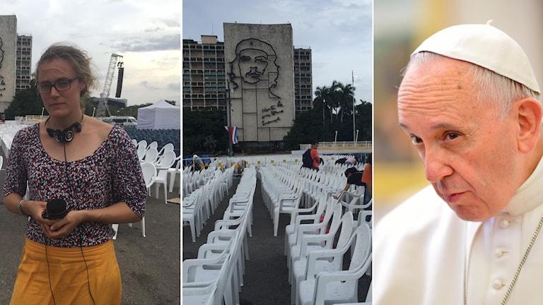 Påven Franciskus besöker Kuba, Ekots Lotten Collin på plats i Havanna  Foto: Sveriges radio och TT