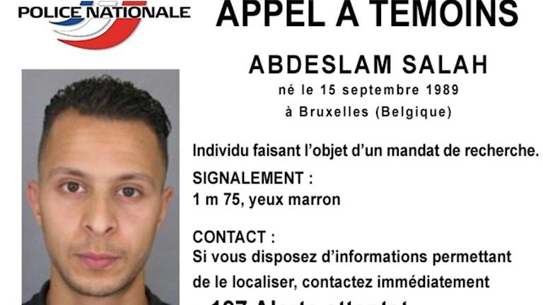 Franska polisen publicerar namn och bild på en 26 årig man Salah Abdeslam som efterlyst efter terrordådet i Paris Foto: AP