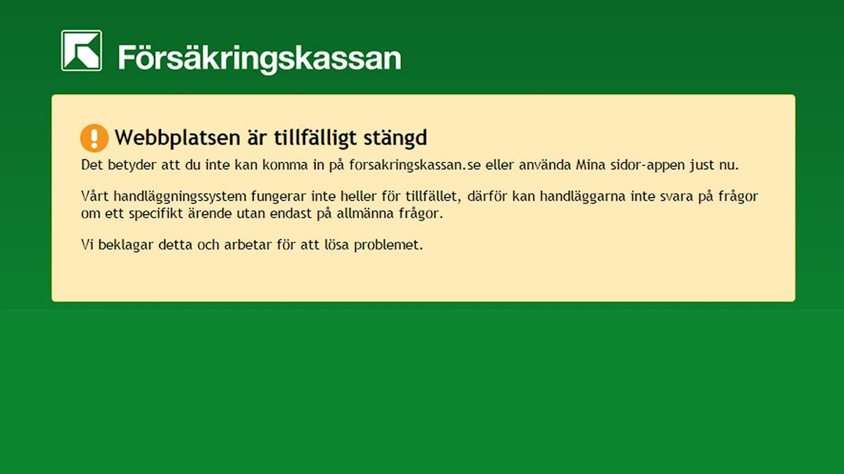 Försäkringskassans sida ligger nere. Skärmdump från Försäkringskassan.se.