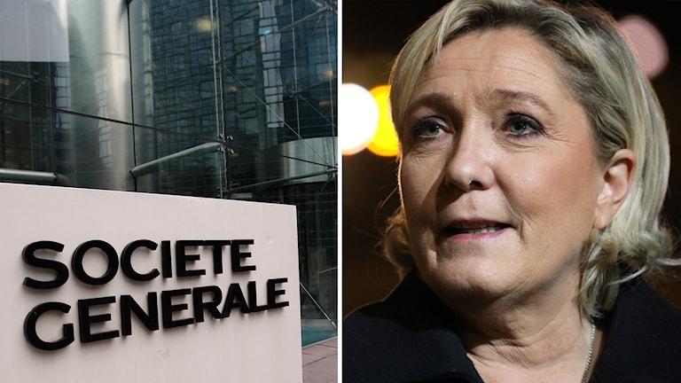 Banken Société générale, och Marine Le Pen. Foto: Christophe Ena/Jaques Brinon/TT. Montage: Sveriges Radio.