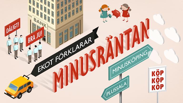 Illustrationer och text: Ekot förklarar minusräntan. Grafik: Liv Widell/Sveriges Radio.