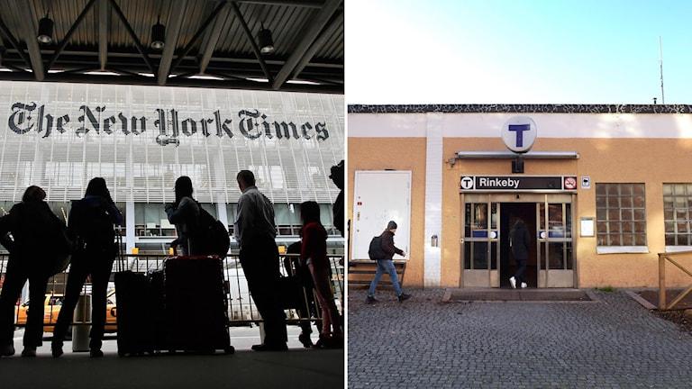 The New York Times kontor i New York och en bild på Rinkebys tunnelbaneingång.
