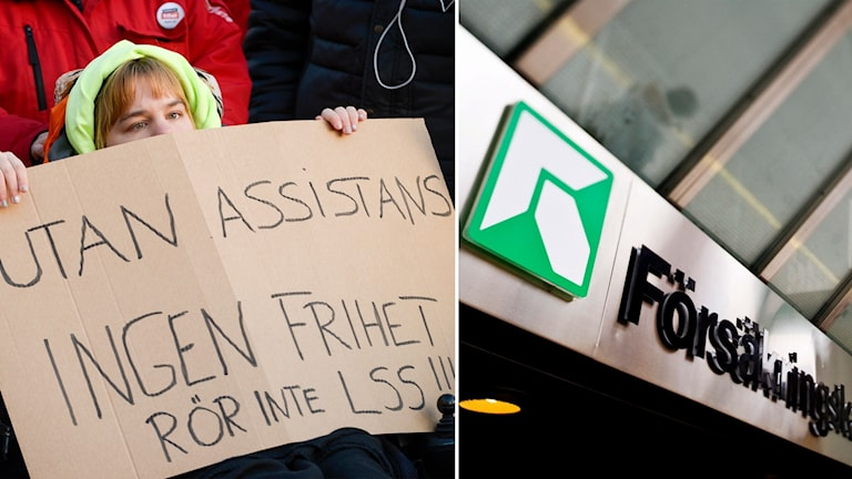 Bild från demonstration mot förändringar av LSS, lagen om stöd och service för vissa funktionshindrade och en bild på Försäkringskassan