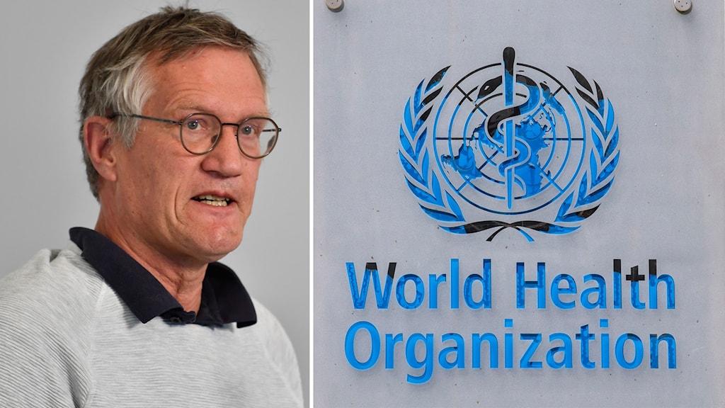 Världshälsoorganisationen WHO och Anders Tegnell
