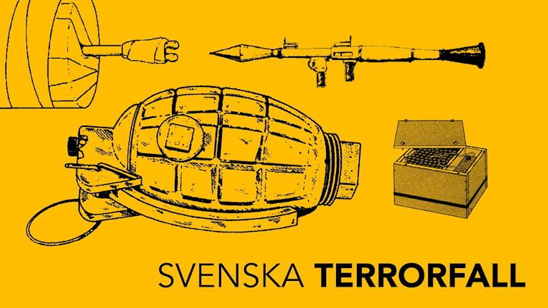 Illustrationer visar vapen och sprängladdningar. Text: Svenska terrorfall. Grafik: Liv Widell, med material hämtat ut förundersökningar från polisen.