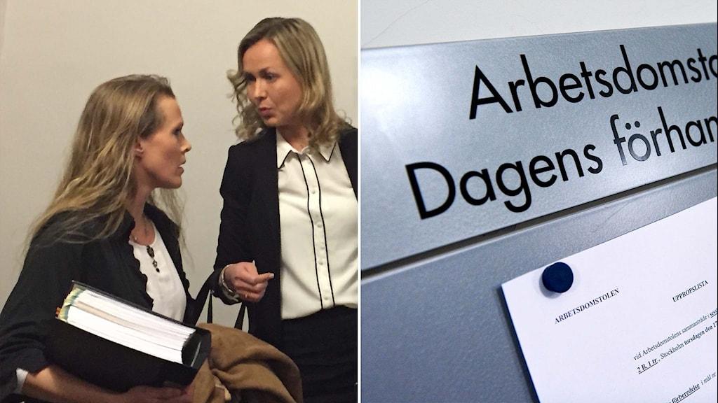 Barnmorskan Ellinor Grimmark och juristen Ruth Nordström och en skylt där det står Arbetsdomstolen.