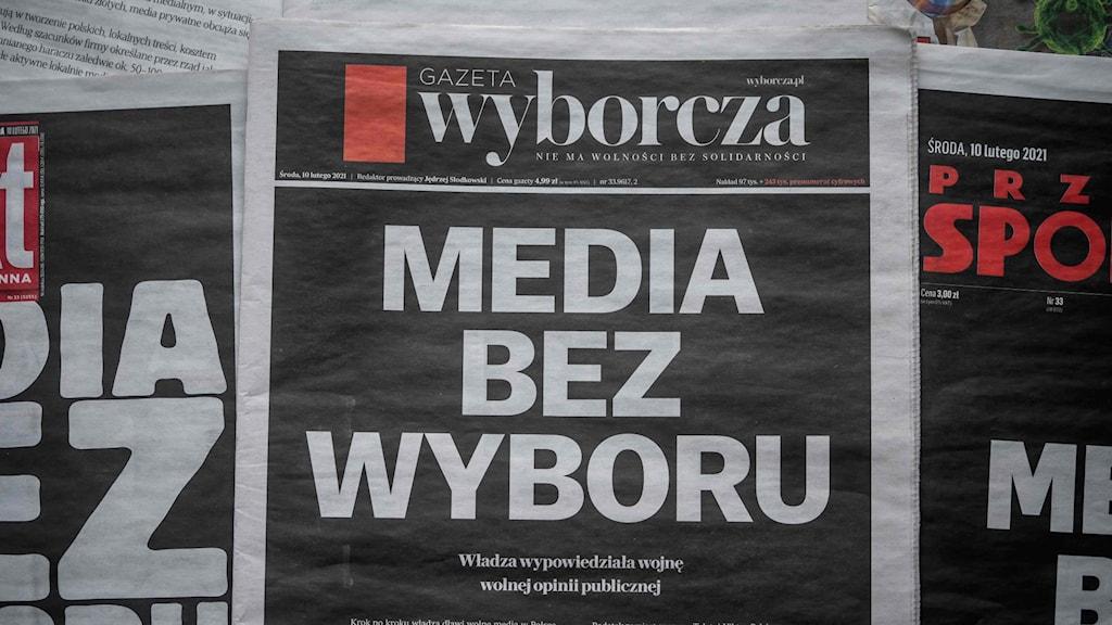 Medier utan val, stod det på tidningen Gazeta Wyborczas löpsedel igår.