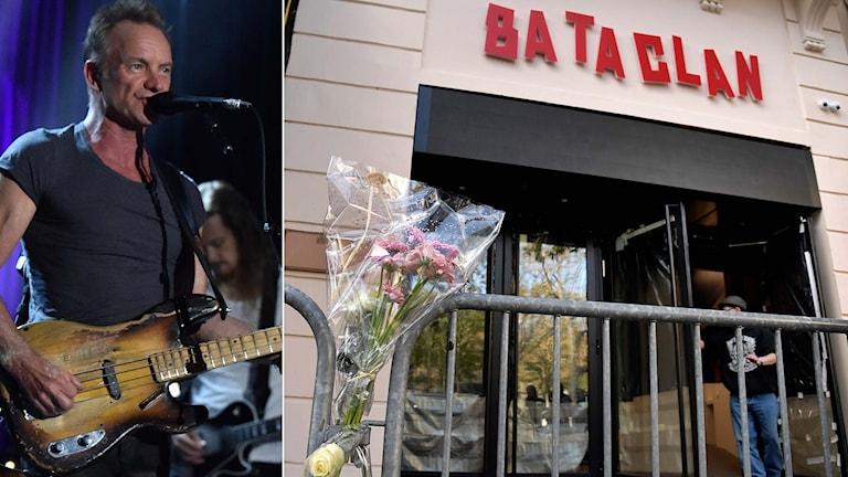 Delad bild: Artisten Sting och entrén till konsertlokalen Bataclan.