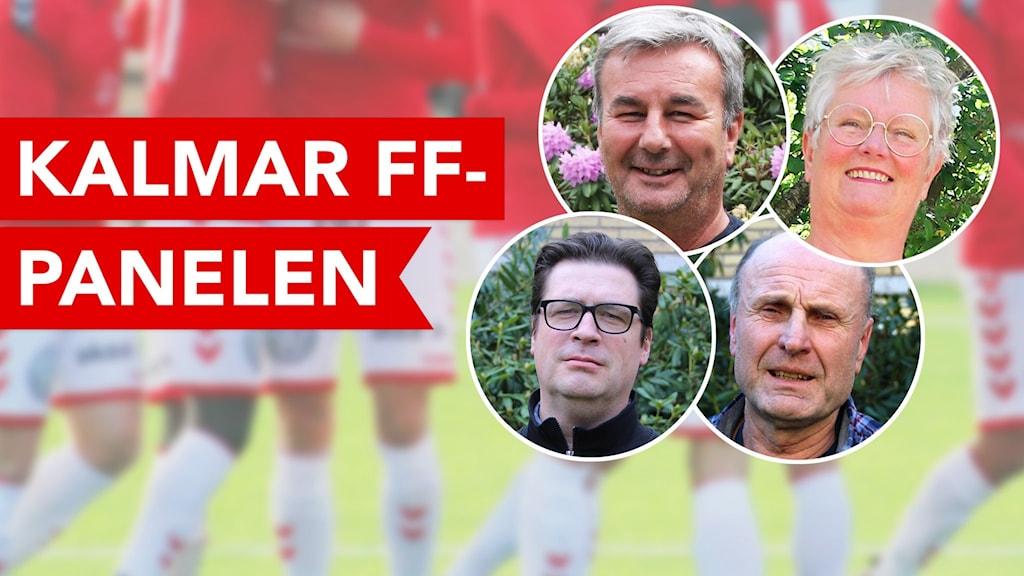 Montage på fyra personer som är med i Kalmar FF-panelen.
