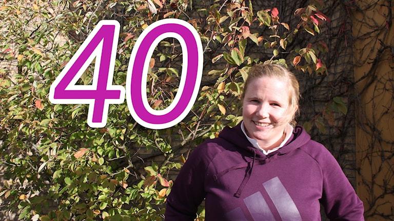 Helen Hellström och siffran 40.