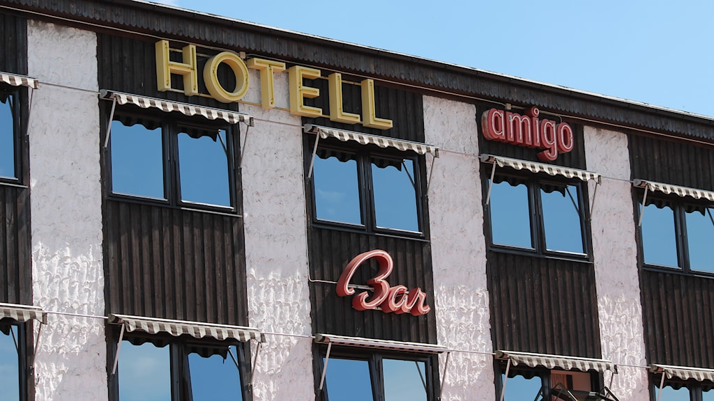 Hotell Amigo. Foto: Niklas Kaldner/Sveriges Radio