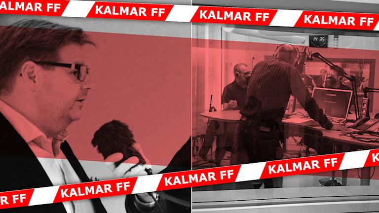 Peter Swärdh och Kalmar FF-panelen. Foto: Björn Andersson och Nick Näslund/Sveriges Radio. Kollage: Sveriges Radio