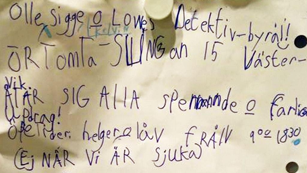 Annons för barnens detektivbyrå. Foto: Lyssnarbild.