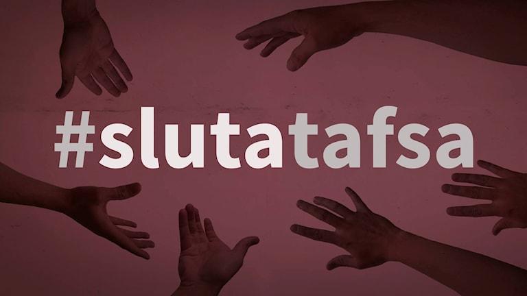 #slutatafsa