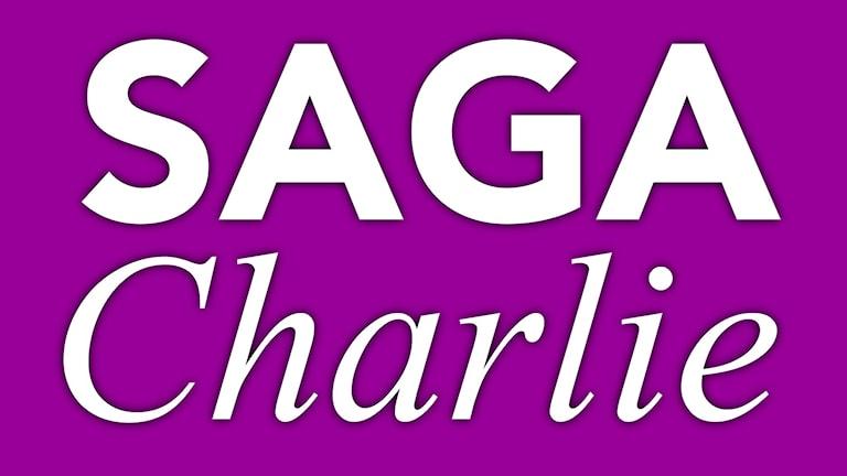 Saga Charlie. Grafik: Sveriges Radio
