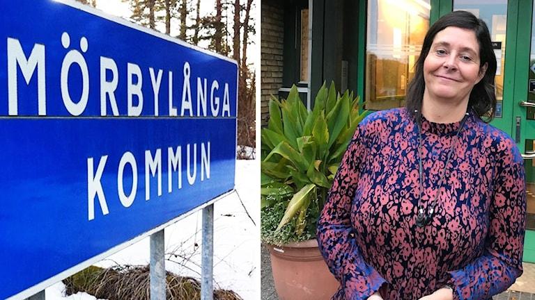 Bilden till vänster är en bild på en blå skylt där det står Mörbylånga kommun med vita bokstäver. Bilden till höger är en bild på en kvinna i lilamönstrad blus.