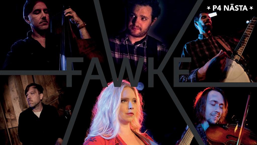Gruppen Fawke.