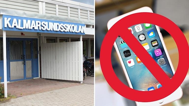 Montage Kalmarsundsskolan och en överkorsad smartphone