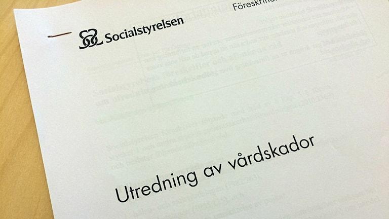 Utredning av vårdskador dokument från Socialstyrelsen. Foto: Annizeth Åberg