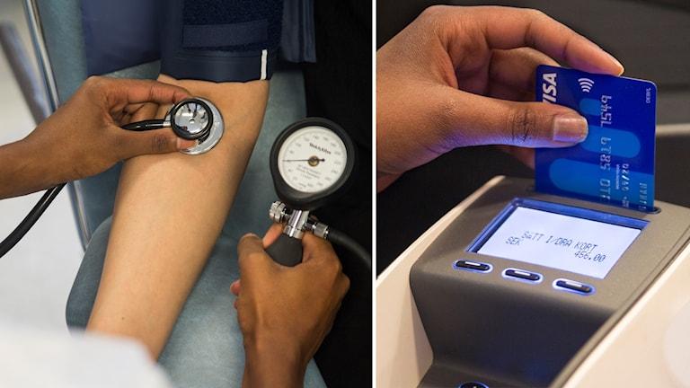 Blodtrycksmätning och kortbetalning.