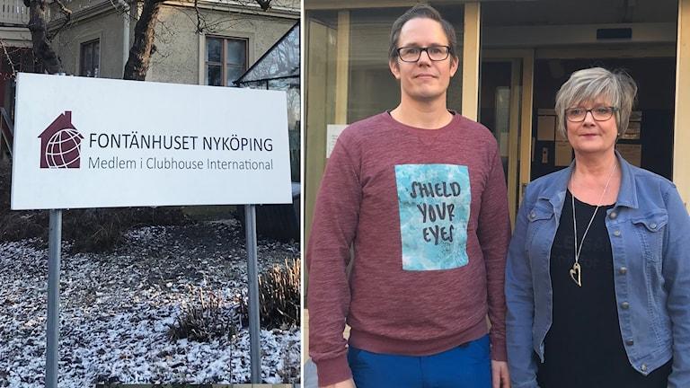 Stefan Stål och Carina Jonsson på Fontänhuset Nyköping, inklippta vid sidan av verksamhetens skylt.