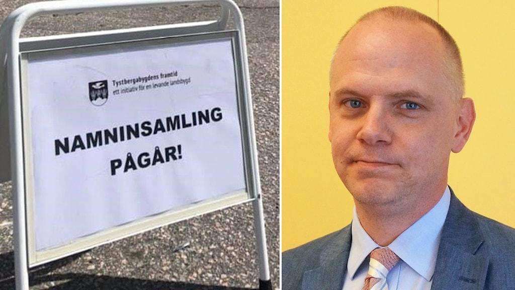 """Urban Granström (S), inklippt vid sidan av skylt där det står """"Namninsamling pågår"""""""