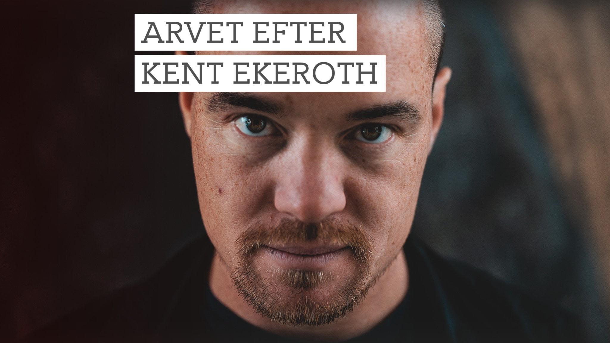 Kent Ekeroth.