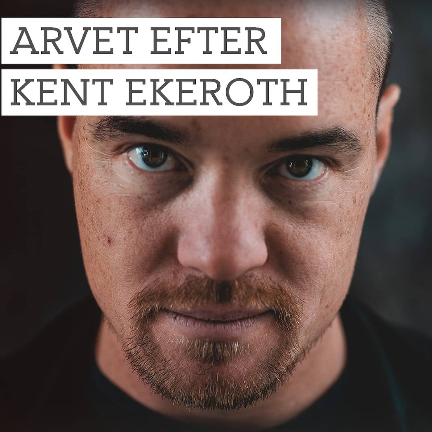 Arvet efter Kent Ekeroth