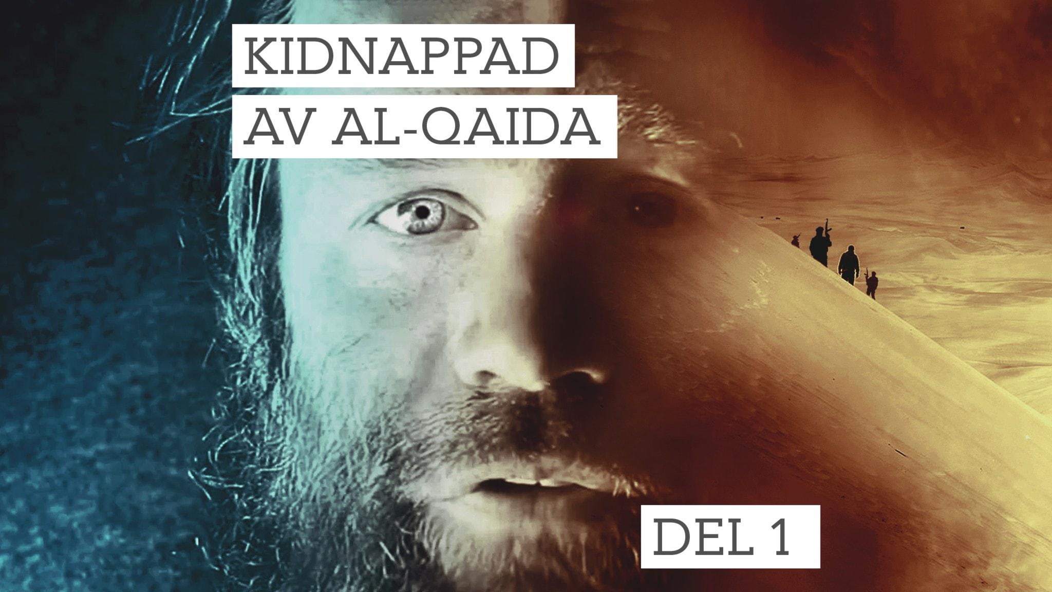 Johan Gustafsson sitter i öknen, tillfångatagen av al-Qaida.