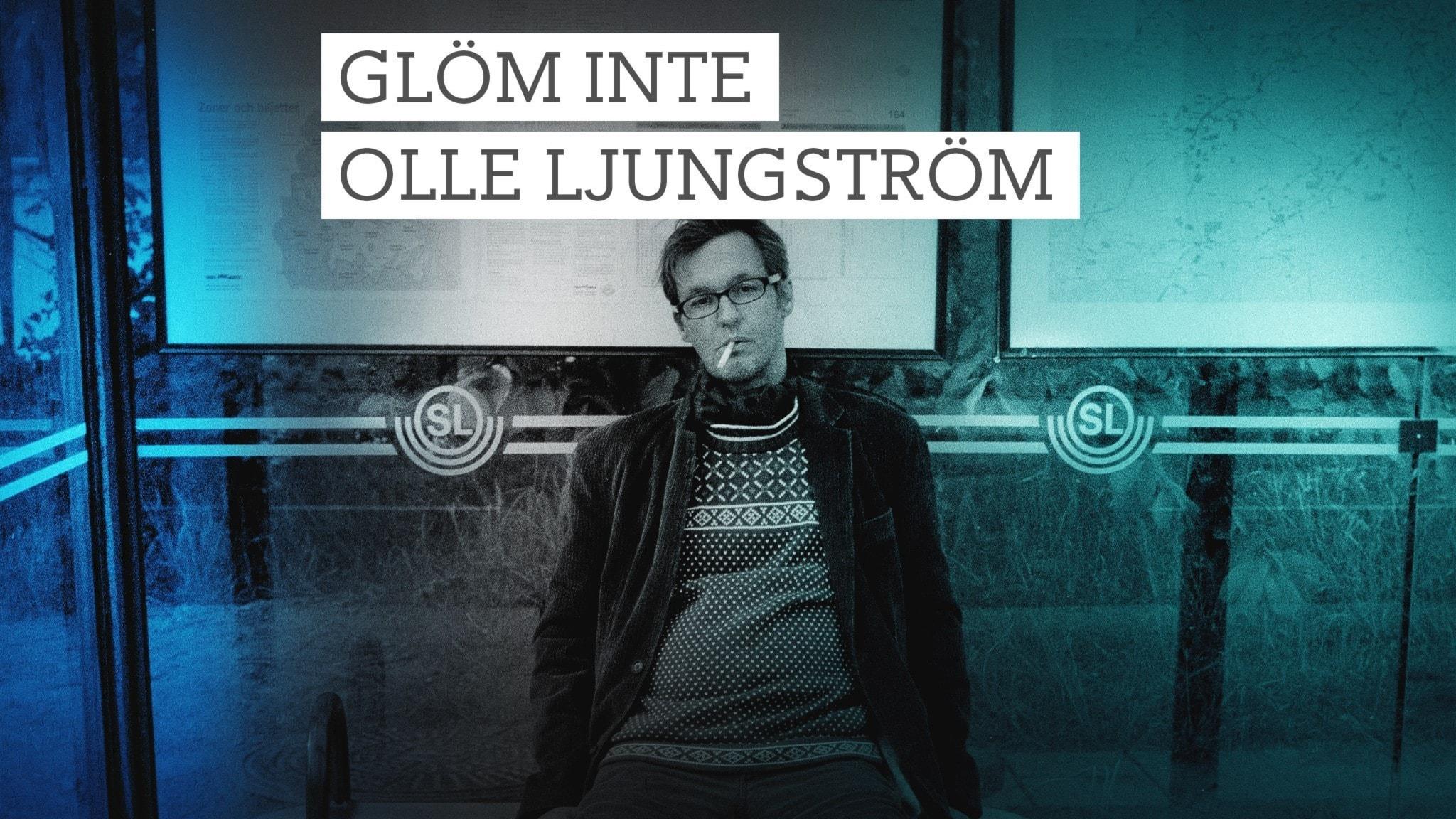 Olle Ljungström var bara 54 år när han dog.