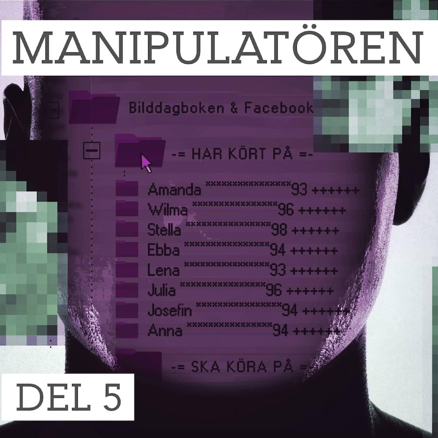 Del 5/5 Manipulatören – kan han stoppas?