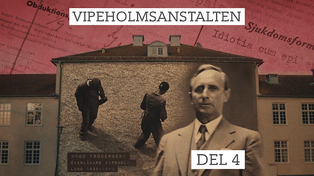 Överläkare Hugo Fröderberg, chef för Vipeholmsanstalten 1935-1963.