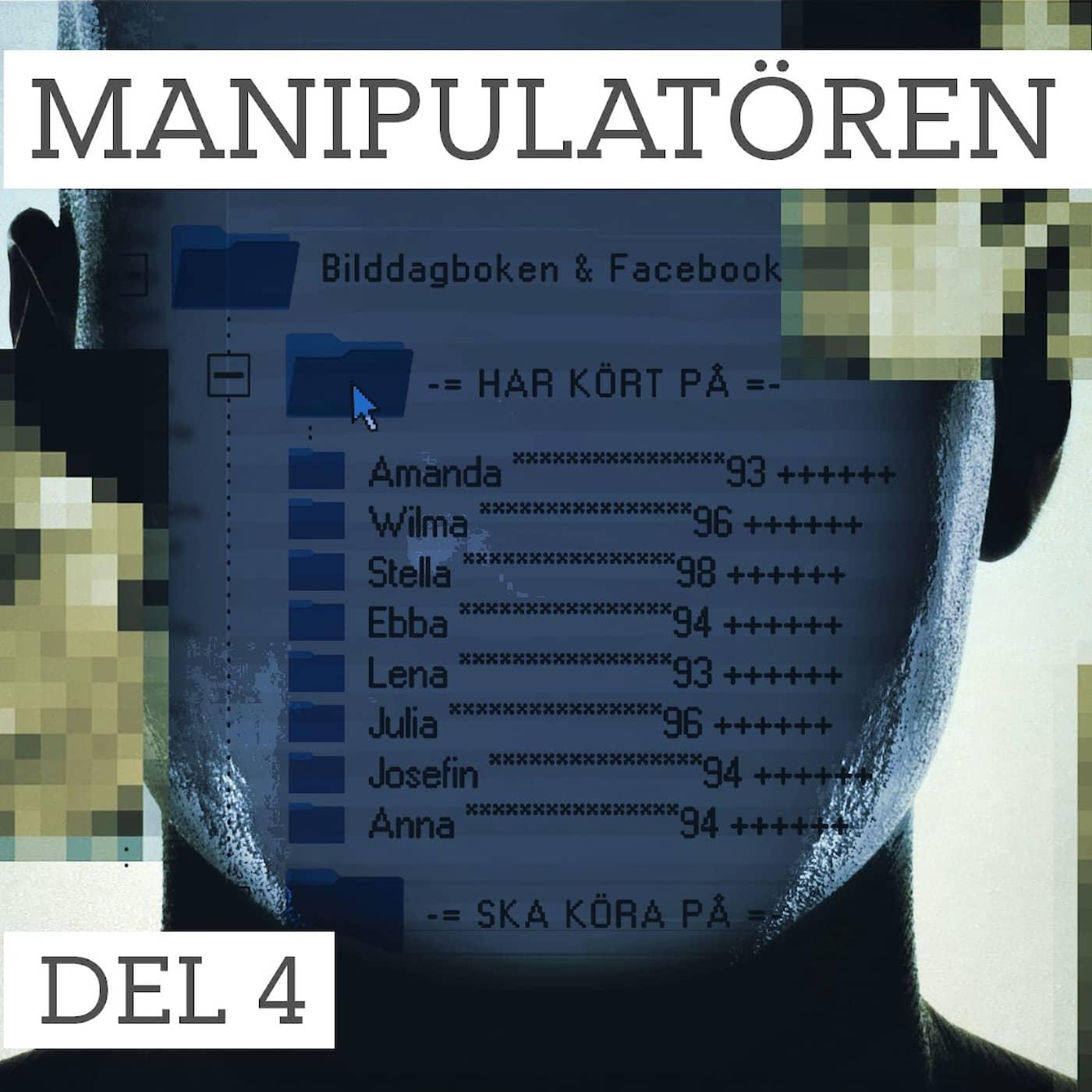 Del 4/5 Manipulatören – mardrömmen börjar om