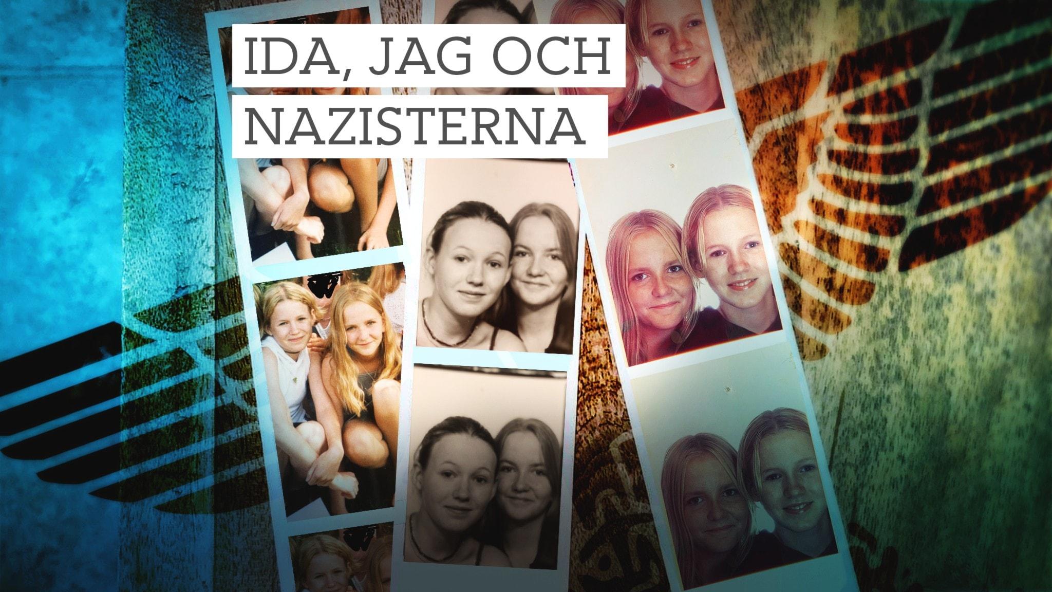 Ida, jag och nazisterna - P1 Dokumentär
