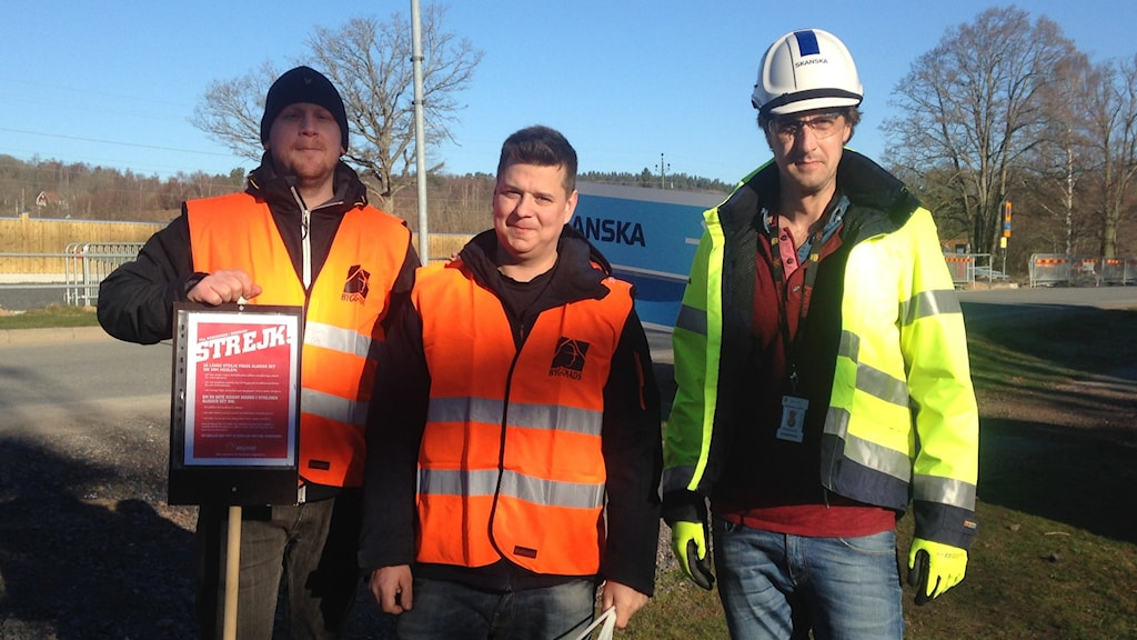 strejk Från vänster: Erik Pihl, Dennis Lundberg och Gustaf Hjertquist Byggnads