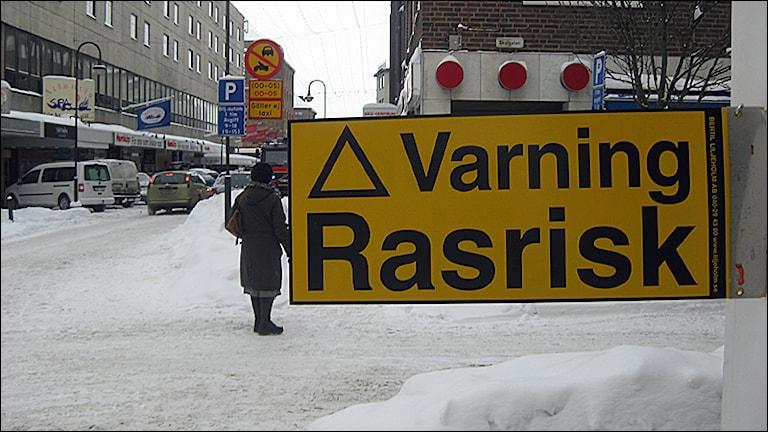 """Varningsskylt """"Rasrisk"""" (arkivbild, David Westh/SR Jönköping)"""