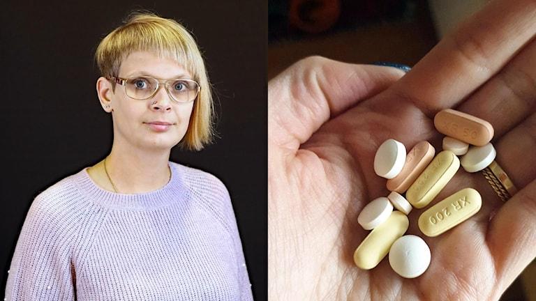 Joanna Halvardsson och en näve med mediciner. Foto: Sveriges Radio och Joanna Halvardsson.