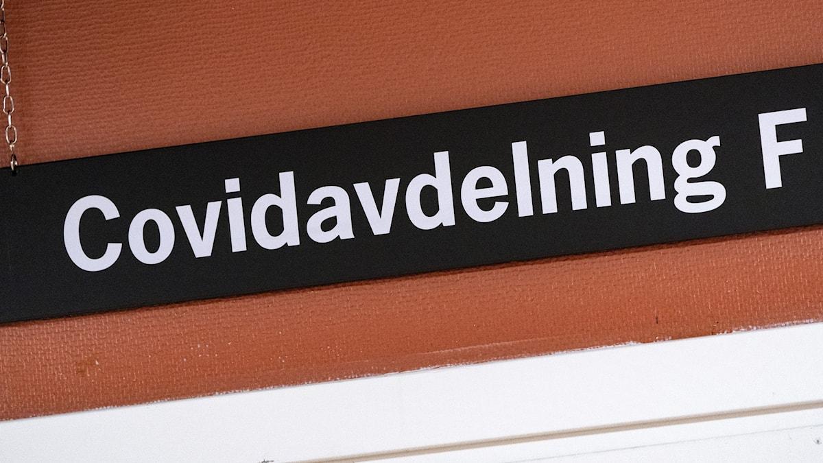 Skylt med texten: covid-avdelning. Foto: Johan Nilsson/TT.